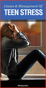 causes and management tips of teen stress home pre teen behavior