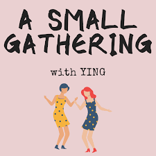 A Small Gathering with Ying