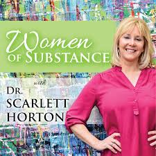 Women of Substance with Dr. Scarlett Horton