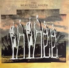The <b>Beautiful South</b> - Choke (1990, Vinyl) | Discogs