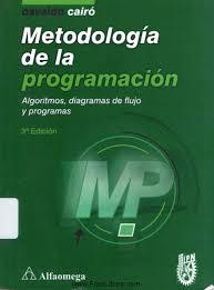 Metodología de la programación, 3ra edición osvaldo cairo battistutti ...