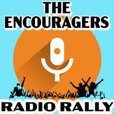 The Encouragers Radio Rally