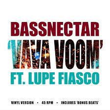 Bassnectar - <b>Vava Voom</b> [ft. Lupe Fiasco] (Vinyl Version) by ...