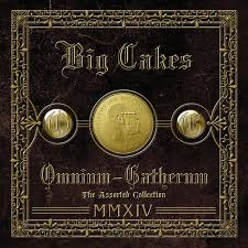 <b>OMNIUM</b>-<b>GATHERUM (THE</b> ASSORTED COLLECTION) | Big Cakes