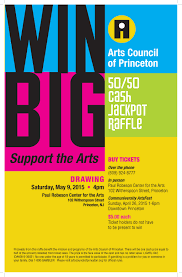 raffle drawing arts council of princeton the 50 50 cash jackpot raffle drawing will be held at the paul robeson center for the arts 102 erspoon street princeton nj