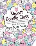<b>Kawaii</b> Doodle Class: Sketching Super-Cute Tacos, Sushi, Clouds ...