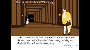 macbeth act scene summary macbeth act 1 scene 7 summary
