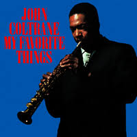 <b>My</b> Favorite Things (<b>John Coltrane</b> album) - Wikipedia