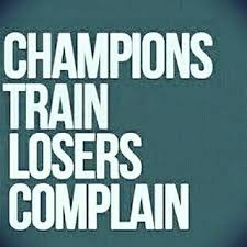 <b>Champions Train Losers</b> Complain - Inspirational Quote ...