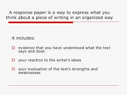 how to write a reaction essay how to write a reaction response paper   slideshare