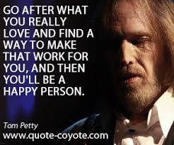 Tom Petty quotes - Quote Coyote via Relatably.com