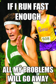 ITS NOT A MEME! RUN AWAY! - Intense Cross Country Kid - quickmeme via Relatably.com