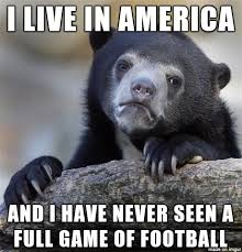 football to me means soccer - Meme on Imgur via Relatably.com