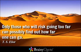 Risk Quotes - BrainyQuote via Relatably.com