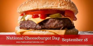 NATIONAL CHEESEBURGER DAY - September 18 - National Day ...