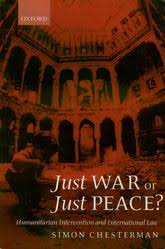 <b>Just War</b> or <b>Just Peace</b>?: Humanitarian Intervention and ...