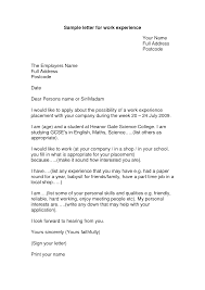 cover letter work experience informatin for letter how to write a cover letter for work experience cover letter