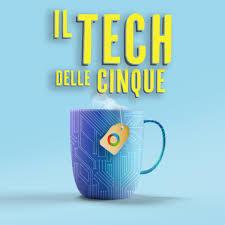 Il Tech delle cinque