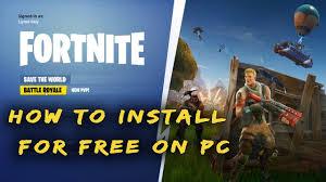 How To Install Fortnite Battle Royale Free To PC Windows <b>10</b>/<b>8</b>/<b>7</b> ...