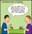 Images & Illustrations of conversation stopper