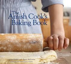 the amish cook s baking book lovina eicher kevin williams the amish cook s baking book lovina eicher kevin williams 9780740785474 com books