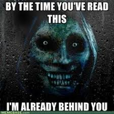 Horror and scary stuff on Pinterest | Scary Meme, Scary and Real ... via Relatably.com
