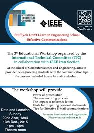 effective communications workshop dr mona ghassemian this half day educational workshop aimed to device the engineering students the communication tips that are not included in any formal curriculum
