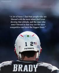 Tom Brady Quotes. QuotesGram via Relatably.com