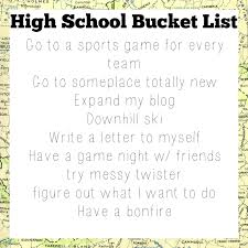 classy clever bucket list today is officially the first day of the second semester of my junior year i can t believable how fast high school is going