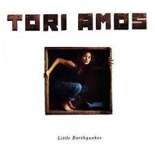 <b>Tori Amos</b>, '<b>Little</b> Earthquakes