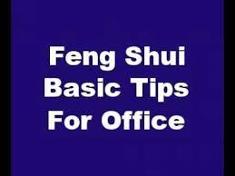 feng shui basic tips for office basic feng shui office