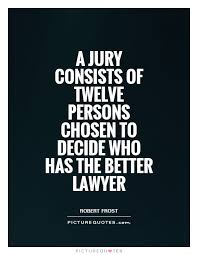 Jury Quotes | Jury Sayings | Jury Picture Quotes via Relatably.com