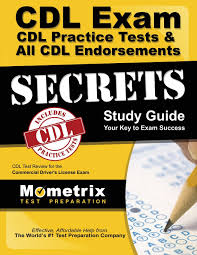 cdl exam secrets cdl practice tests all cdl endorsements study cdl exam secrets cdl practice tests all cdl endorsements study guide cdl test review for the commercial driver s license exam cdl exam secrets test