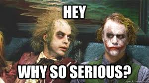 Video killed the radio star? Why so serious? - Why so serious ... via Relatably.com