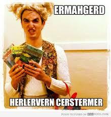 ERMAGERD on Pinterest | Meme, Laughing and Lmfao via Relatably.com