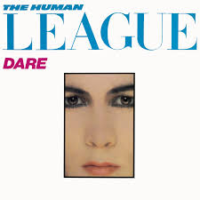 The <b>Human League</b> - <b>Dare</b> Lyrics and Tracklist | Genius