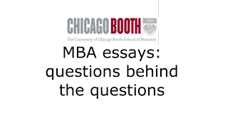 chicago booth mba admissions essay tips questions behind the chicago booth mba admissions essay tips questions behind the questions