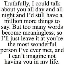 Cute Quote: Truthfully I Could Talk About You All Day And All ... via Relatably.com