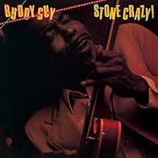 <b>Stone</b> Crazy! (Vinyl): Guy, <b>Buddy</b>, <b>Guy</b>, Buddy
