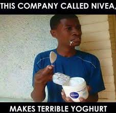 This company called Nivea makes terrible yoghourt - Memes and Comics via Relatably.com