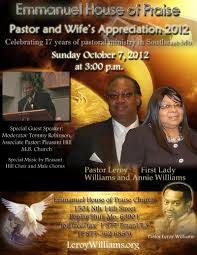 leroy williams org the official website of pastor leroy williams promo flyer for emmanuel house of praise pastors appreciation 2012 pastor leroy williams and first lady