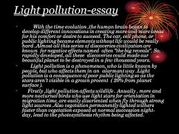 light pollution  light pollution essay with the time evolution the    light pollution essay with the time evolution the human brain began to develop different