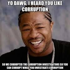 Yo Dawg, I Heard You Like Corruption So We Corrupted The ... via Relatably.com
