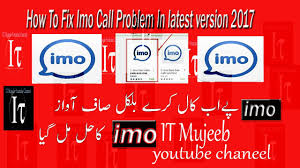 how to fix imo call problem in latest version andriod phone how to fix imo call problem in latest version 2017 andriod phone imo solve call problem