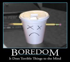 does boredom lead to trouble    infoboredom motivational poster by thesilverthief png