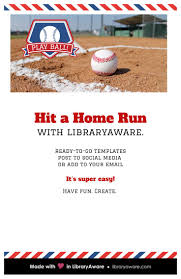 best images about libraryaware new templates baseball season is in full swing we can help you hit a home run
