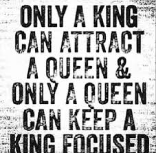 Quote: Every King Needs His Queen | inspiar via Relatably.com