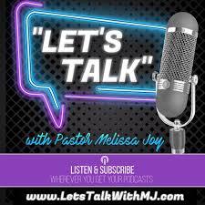"""Let's Talk"" with Pastor Melissa Joy"