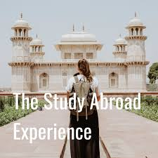The Study Abroad Experience