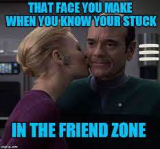 To boldly get out of the friend zone - Imgflip via Relatably.com